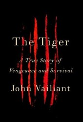 The Tiger: A True Story of Vengeance and Survival Book