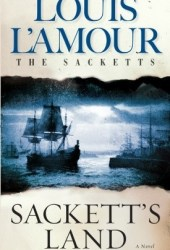 Sackett's Land (The Sacketts, #1) Book