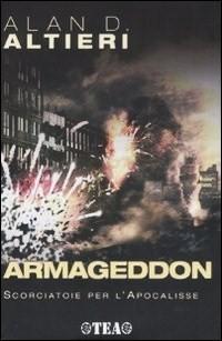 Armageddon. Scorciatoie per l'Apocalisse