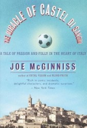 The Miracle of Castel di Sangro: A Tale of Passion and Folly in the Heart of Italy Book
