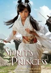 Spirit's Princess (Spirit's Princess, #1) Book by Esther M. Friesner