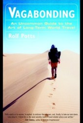 Vagabonding: An Uncommon Guide to the Art of Long-Term World Travel Book