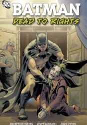 Batman Confidential, Vol. 5: Dead to Rights Book by Andrew Kreisberg