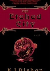 The Etched City Book by K.J. Bishop