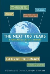 The Next 100 Years: A Forecast for the 21st Century Book