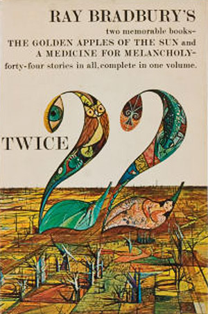 Twice 22: The Golden Apples of the Sun / A Medicine for Melancholy