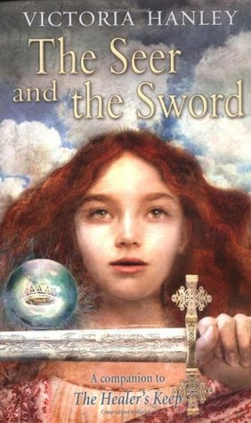 The Seer and the Sword (Healer and Seer, #1)