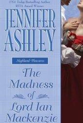 The Madness of Lord Ian Mackenzie (Mackenzies & McBrides, #1) Book