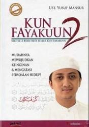 Kun Fayakuun 2 Book by Yusuf Mansur