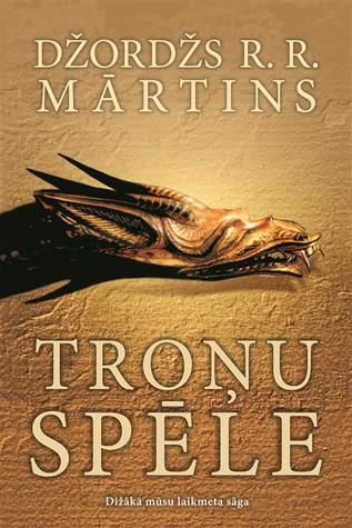 Troņu spēle (A Song of Ice and Fire, #1)