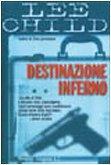 Destinazione inferno (Jack Reacher, #2)