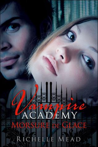 Morsure de glace (Vampire Academy, #2)