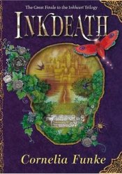 Inkdeath (Inkworld, #3) Book by Cornelia Funke