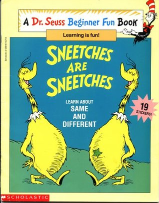 Sneetches are Sneetches: Learn About Same and Different