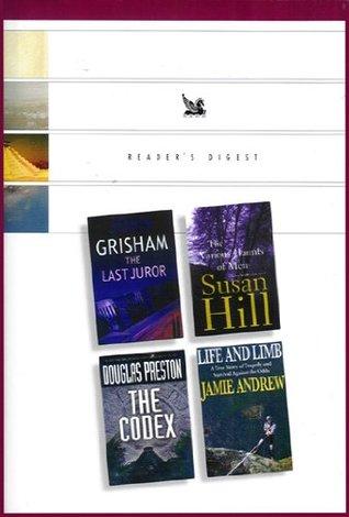 Reader's Digest: The Last Juror/ /The Various Haunts of Men/ The Codex/ Life and Limb