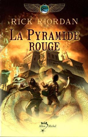 La Pyramide rouge (Kane Chronicles, #1)