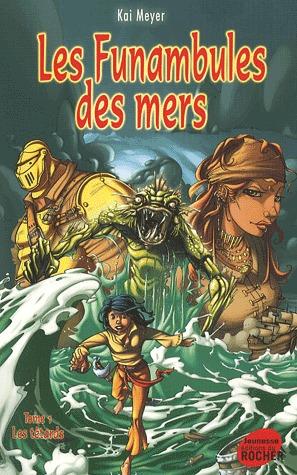Les têtards (Les Funambules des mers, #1)