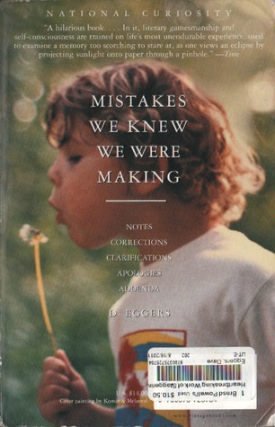 Mistakes We Knew We Were Making