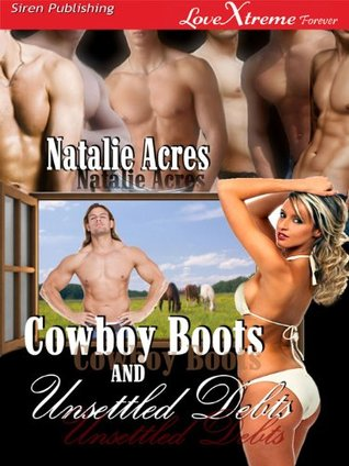 Cowboy Boots and Unsettled Debts (Cowboy Boots #3)