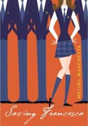 Saving Francesca Book by Melina Marchetta