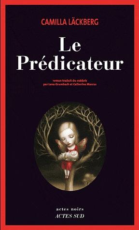 Le Prédicateur (Patrik Hedström, #2)