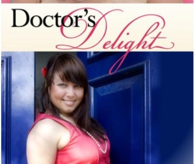 Doctors Delight Big Girls Lovin Trilogy