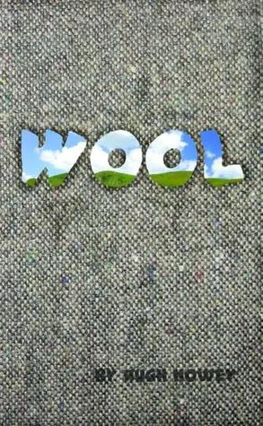 Wool (Wool, #1)