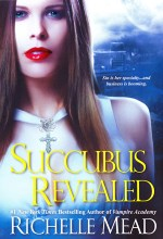Book Review: Richelle Mead's Succubus Revealed