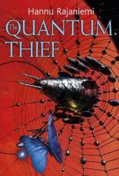 The Quantum Thief (Jean le Flambeur, #1) Book