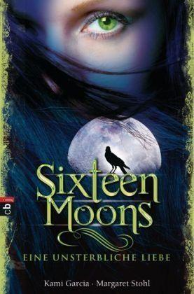 Sixteen Moons: Eine unsterbliche Liebe (Caster Chronicles, #1)