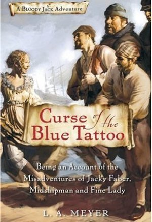 #Printcess review of Curse of the Blue Tattoo: Being an Account of the Misadventures of Jacky Faber, Midshipman and Fine Lady by L.A. Meyer