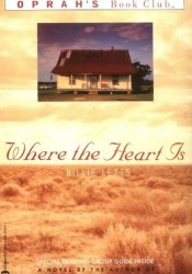 Where the Heart Is Book by Billie Letts