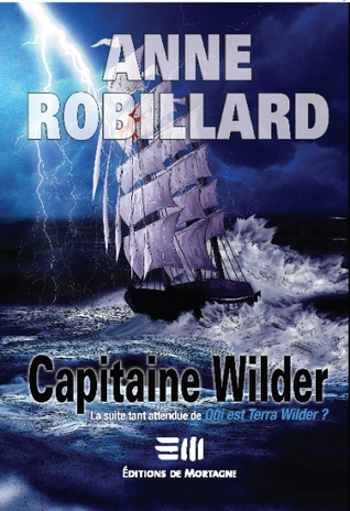 Capitaine Wilder (Terra Wilder, #2)
