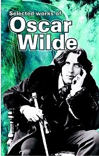 Selected Works of Oscar Wilde