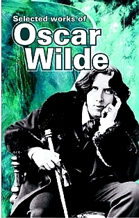 Selected Works of Oscar Wilde