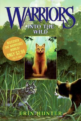 Into the Wild (Warriors, #1)