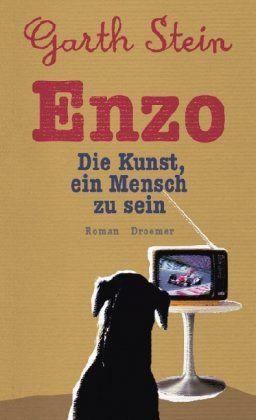 Enzo: Die Kunst, ein Mensch zu sein