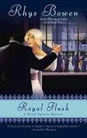 Royal Flush (Her Royal Spyness Mysteries, #3)