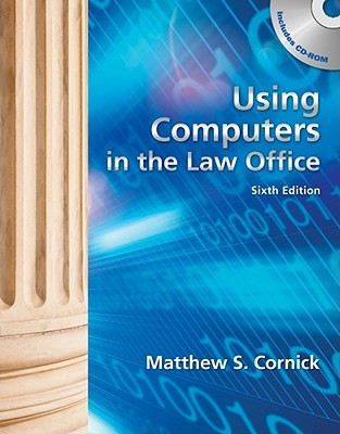 Using Computers in the Law Office [With CDROM and Workbook]