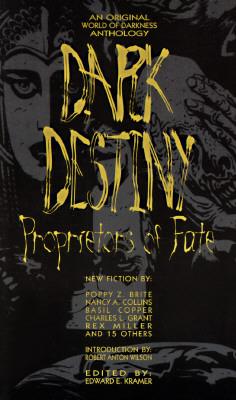 Dark Destiny: Proprietors of Fate