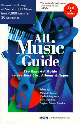 All Music Guide: The Experts' Guide to the Best CDs, Albums & Tapes