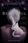 A Beautiful Evil (Gods & Monsters, #2)