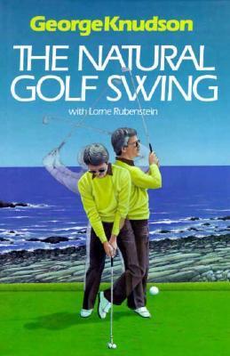 Fundamentals of the Natural Golf Swing
