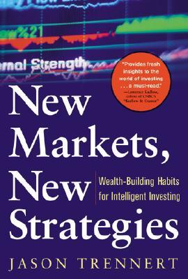 New Markets, New Strategies: Wealth-Building Habits for Intelligent Investing