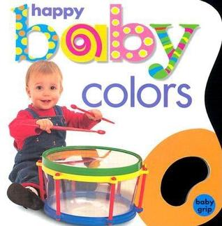 Baby Grip: Happy Baby Colors