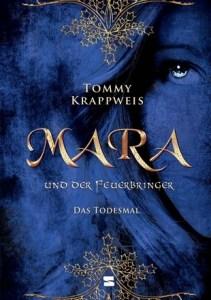 Das Todesmal (Mara und der Feuerbringer, #2)