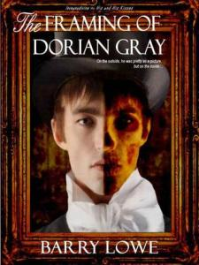 The Framing of Dorian Gray by Barry Lowe 10574816