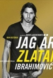 Jag är Zlatan: Zlatans egen berättelse Book