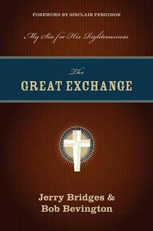 The Great Exchange: My Sin For His Righteousness