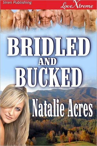 Bridled and Bucked (Bridled, #3)